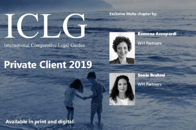 The International Comparative Legal Guide to: Private Client 2019 Malta