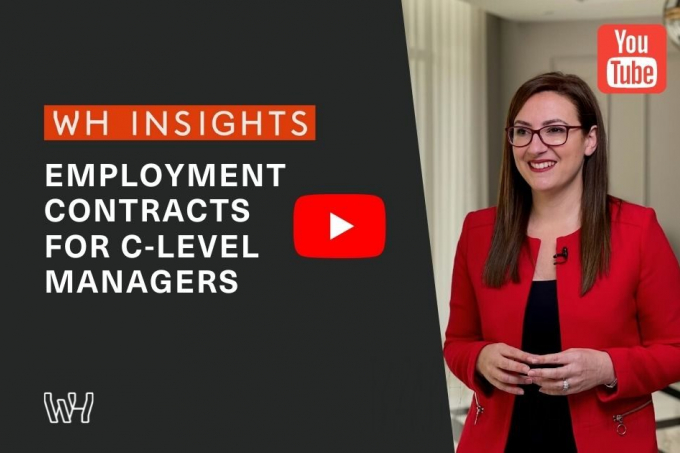 WH Insights: Employment Contracts for C-Level Managers