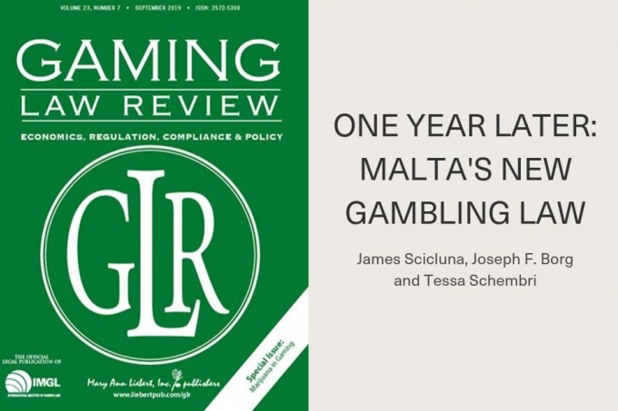 Gaming Law Review: One Year Later - Malta's New Gambling Law
